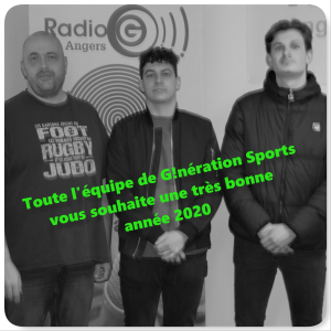 G!nération sports du 31 12 2019 Radio G! Angers